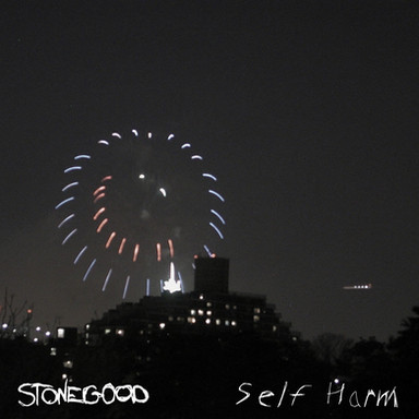 Stonegood - Self Harm