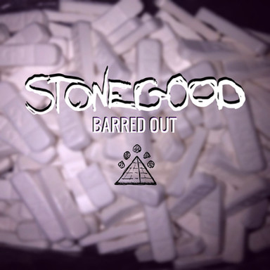 Stonegood - Barred Out