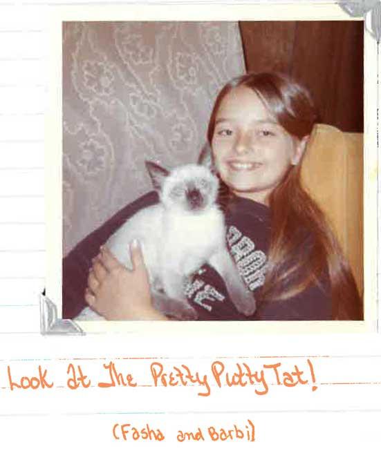 Bobbi with Fasha, my first cat.