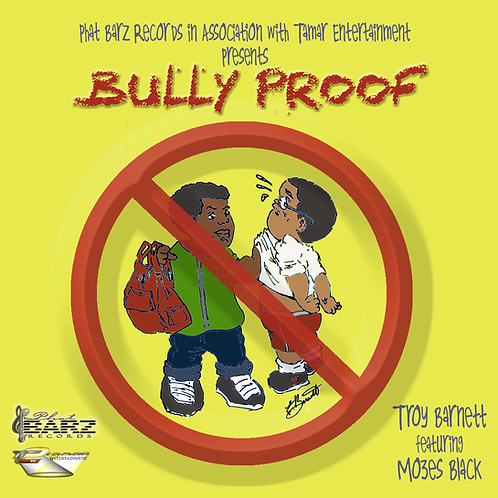 BULLY PROOF (Troy Barnett)