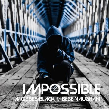 IMPOSSIBLE (Mo3ses Black)