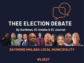 Thee Election Debate   Raymond Mhlaba Local Municipality