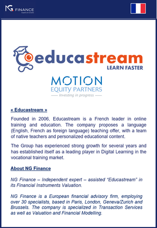 "NG Finance a assisté ""Educastream"" dans sa valorisation d'instruments financiers."