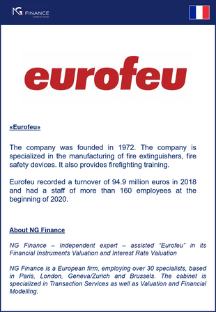 "NG Finance assisted ""Eurofeu"" in its Financial Instruments Valuation and Interest Rate Valuation."