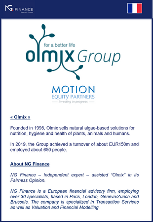 "NG Finance assisted ""Olmix"" in its Fairness Opinion."