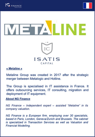 "NG Finance assisted ""Metaline"" in its company valuation."