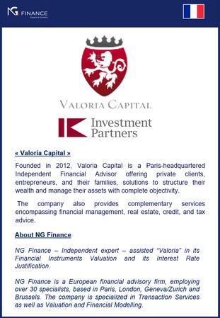 "NG Finance a assité ""Valoria Capital"" dans sa valorisation d'instruments financiers."