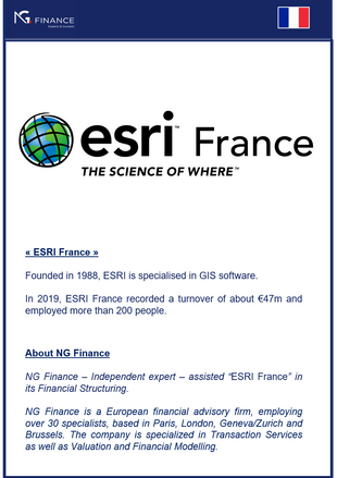 """NG Finance assisted """"ESRI France"""" in its Financial Structuring."""