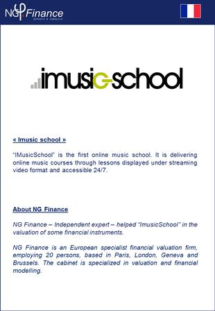 IMusic-School - NG Finance a accompagné la société dans la valorisation de certains instruments fina