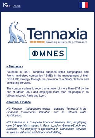 "NG Finance a assisté ""Tennaxia"" dans sa valorisation d'instruments financiers."