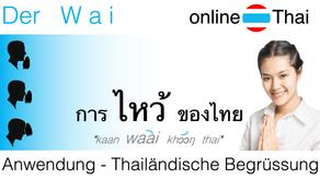 """Der Thailändische """"Wai"""" ไหว้"""