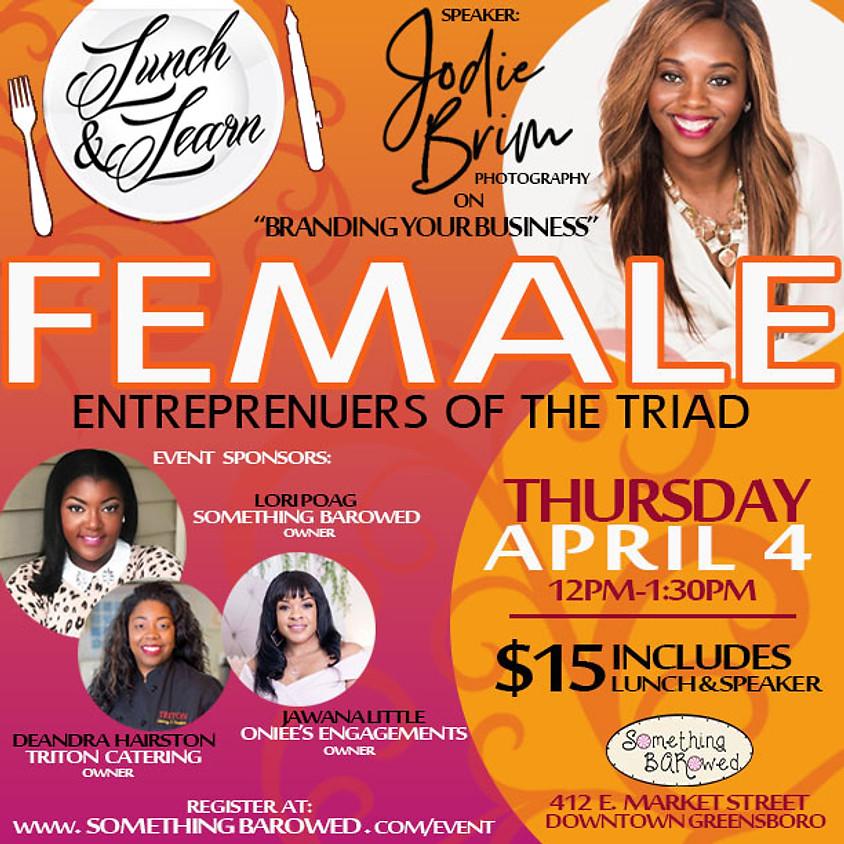 Female Entrepreneurs of the Triad: Lunch & Learn  (1)
