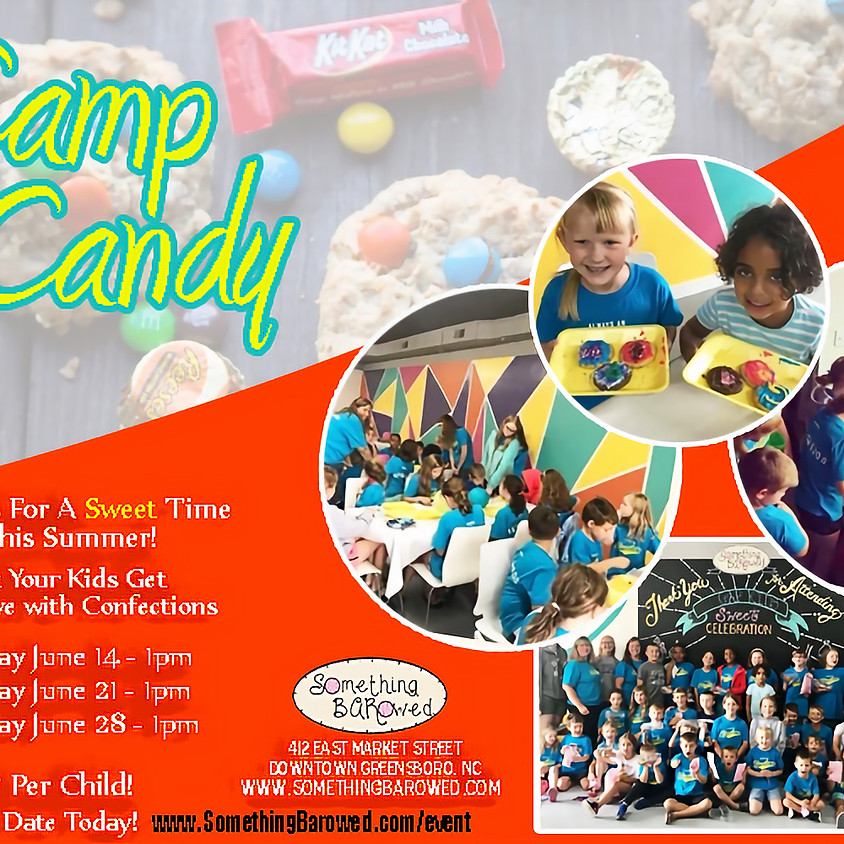 Camp Candy - June 21