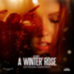 """Riz Story """"A Winter Rose - The Original Soundtrack"""