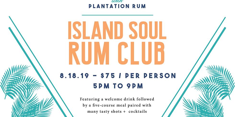 Island Soul Rum Club Featuring Plantation Rum