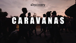 Caravanas / Discovery Channel