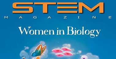 Women in Biology Featured in STEM Magazine
