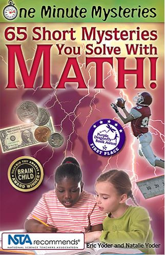65 short mysteries you solve with math, math, STEM, science naturally