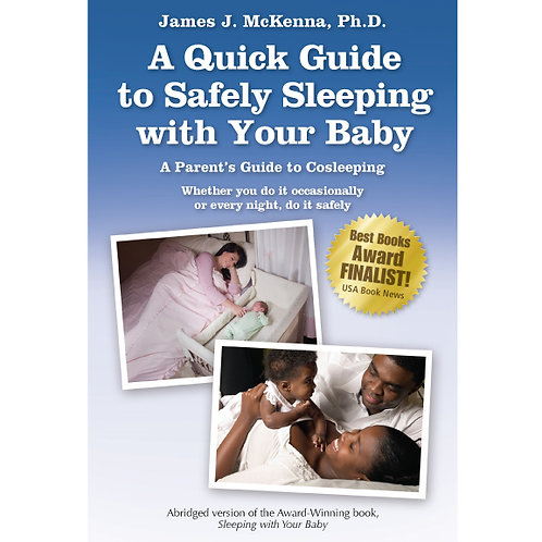A Quick Guide to Safely Sleeping with Your Baby