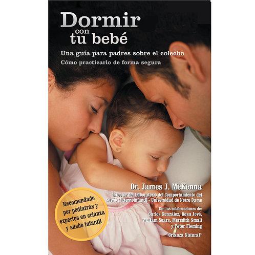 Dormir con tu bebé: Una guía para padres sobre el colecho