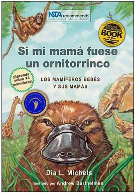 Si mi mamá fuera un ornitorrinco if my mom were a platypus science naturally parents parenting STEM animals early education