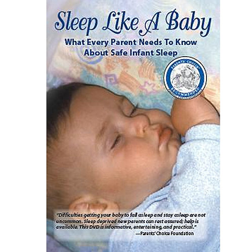 Sleep Like A Baby: What Every Parent Needs to Know About Safe Infant Sleep