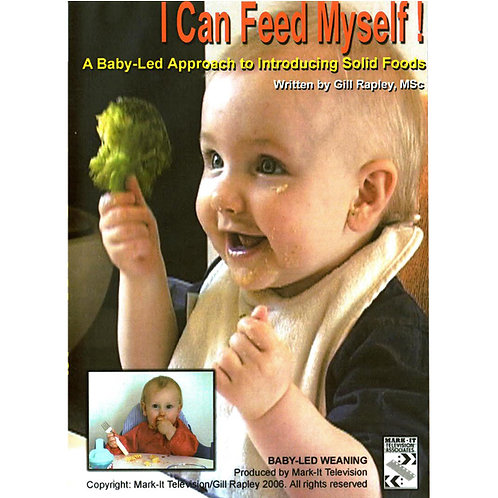 I Can Feed Myself! A Baby-Led Approach to Introducing Solid Foods