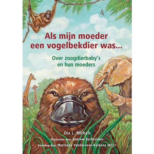 If My Mom Were A Platypus (Dutch)
