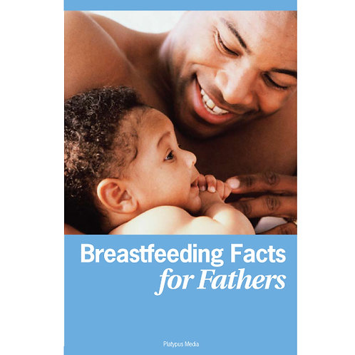 Breastfeeding Facts for Fathers (Hospital Edition)