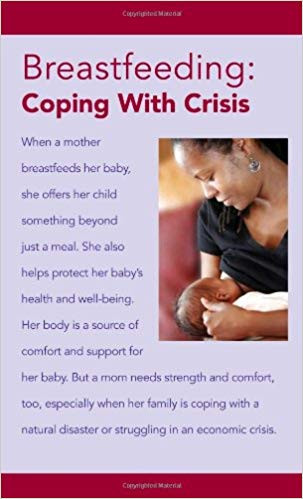 breastfeeding in an emergency coping with crisis nursing emergencies natural disaster platypus media
