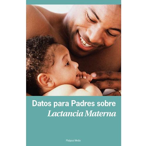 Datos para padres sobre la lactancia materna