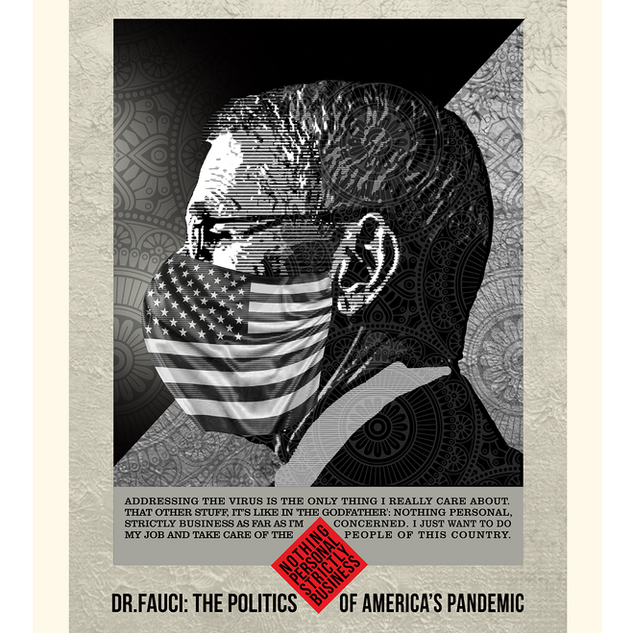 Dr.Fauci: The Politics of Pandemic