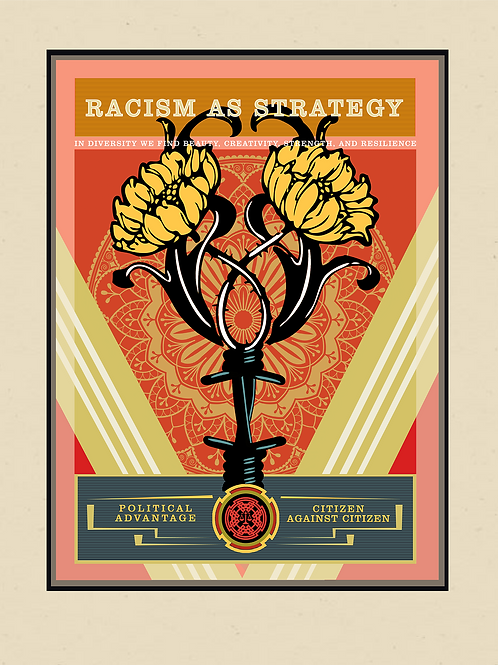 Racism As Strategy