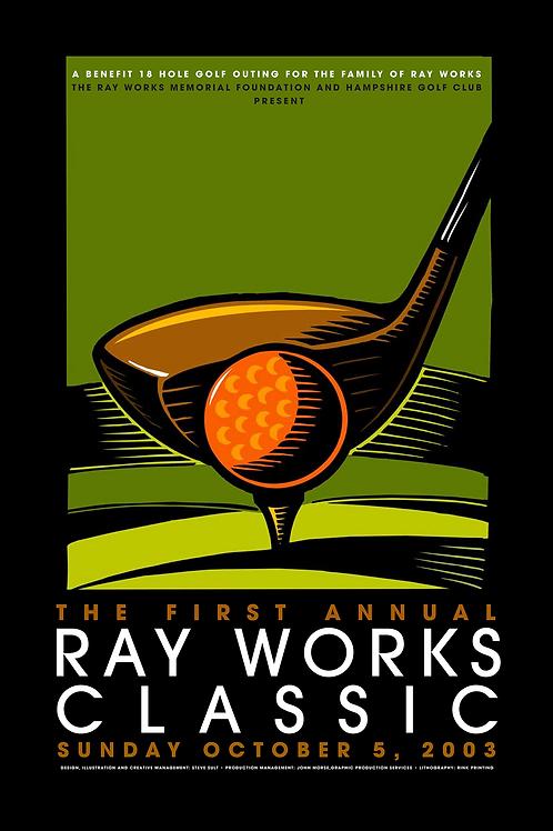 Ray Works Memorial Commemorative Poster