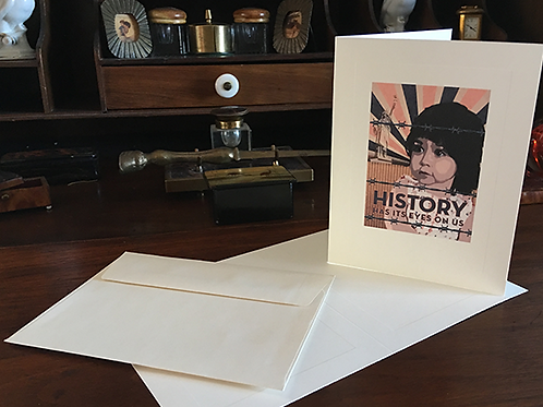 History has Its eyes on us - Notecard