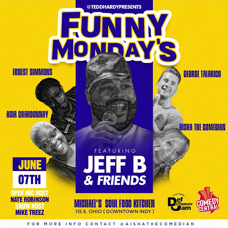 Funny Mondays Featuring Jeff B and Friends