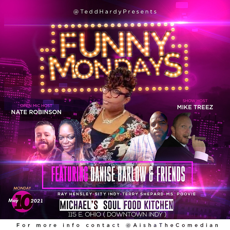 Funny Monday's Featuring Danise Barlow & Friends