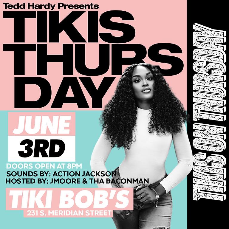 Tikis ON Thursday
