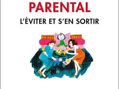 Le burn-out parental ou la tyrannie de la parentalité positive.