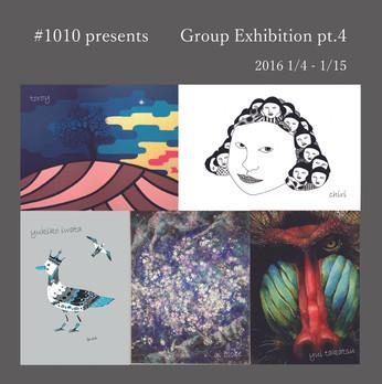 #1010 Group Exhibition pt.4