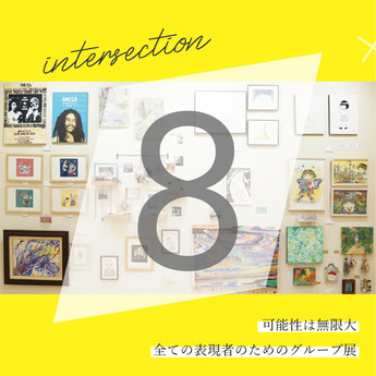 【展示】2020.1.13 mon-2.9 sun Genreless Group Show [intersection8]