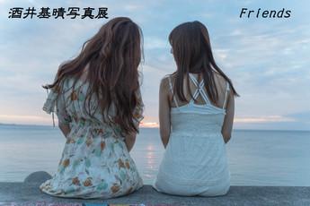 2018 6/30 sat - 7/1 sun 酒井基晴写真展 『Friends』※1オーダー制