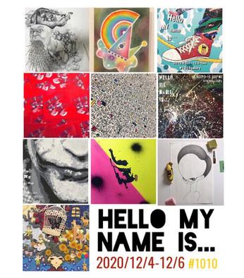 【展示】2020 12.4 fri-6 sun Group Exhibition [HELLO MY NAME IS...]※入場無料