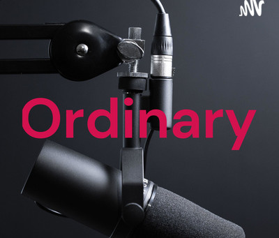 Podcast interview on 'Ordinary'