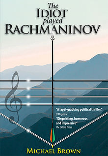 THE-IDIOT-PLAYED-RACHMANINOV cover.jpg