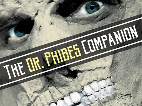 The Classic Horrors Club Podcast EP 30: The Dr. Phibes Companion