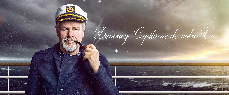 Devenez capitaine de votre vie