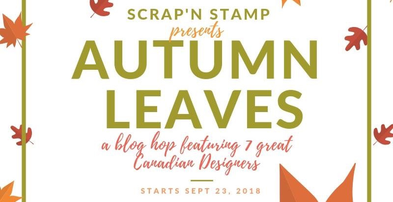 SNS Autumn Leaves Blog Hop With MFT