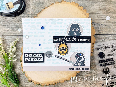 May the Fourth Be With You! |Ink Road Stamps + Rylan + Pear Blossom Press