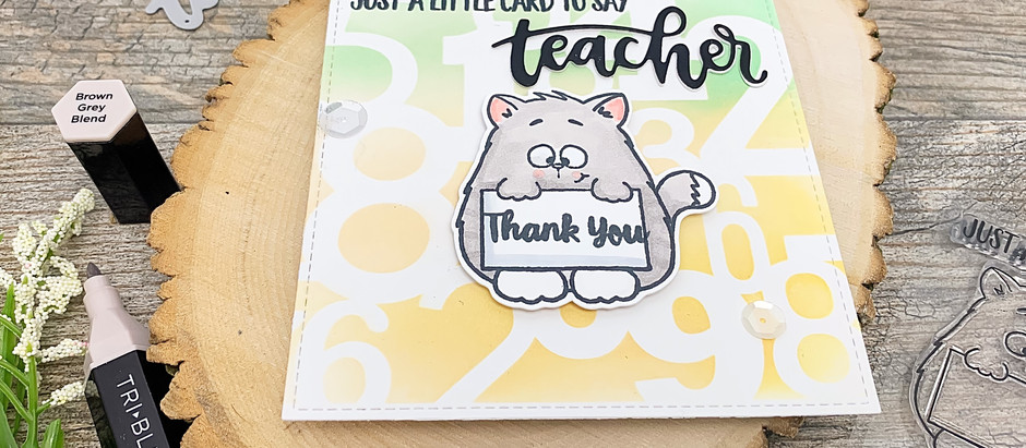 Just A Little Card To Say: All Cats (And Teachers) Are The Best!